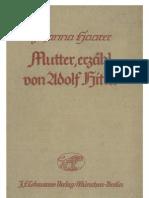 Haarer, Johanna - Mutter, erzaehl von Adolf Hitler (1939, 260 S., Scan, Fraktur).pdf