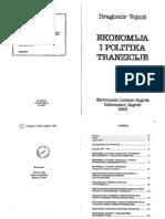 Dragomir Vojnic-Ekonomija i Politika Tranzicije