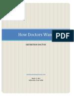 How Doctors Want