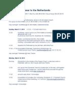 - 3 Daoud Nassar - Programme the Netherlands - March 2013 2
