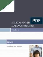 Medical Masseur kezdő,haladó