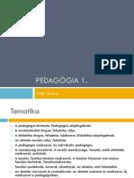 Pedagógia 1_Bevezetés, alapfogalmak, tanulás