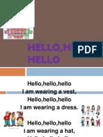 Hello,hello,hello