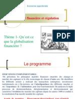 thème 1 Qu'est ce que la globalisation financière