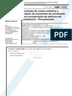 NBR 12721 - Avaliação de custos unitários e preparo de orçamento de construção para incorporação de edifício em condomínio - Procedimento.pdf