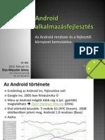 Az Android Rendszer Es a Fejlesztoi Kornyezet Bemutatasa