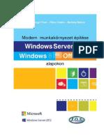 Modern Munkakornyezet Epitese - Windows Server 2012