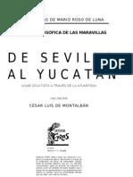 Roso de Luna -- De Sevilla Al Yucatan-Tomos I y II