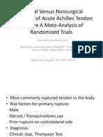Surgical Versus Nonsurgical Treatment of Acute Achilles Tendon