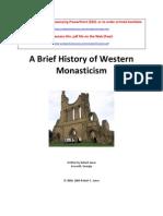 A Brief History of Western Monasticism