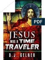 Jesus Was a Time Traveler