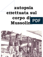 L'autopsia effettuata sul corpo di Mussolini