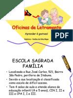 APRESENTAÇÃO OFICINA DE LETRAMENTO