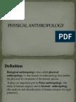 Physical Anthropology