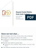Beyond Social Media