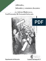 reformas neoliberales, condiciones laborales y estatutos docentes