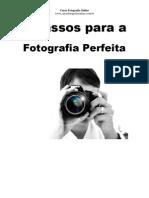 7 Passos Para a Fotografia Perfeita