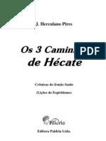 Herculano Pires Os 3 Caminhos de Hecate