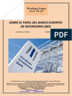 SOBRE EL PAPEL DEL BANCO EUROPEO DE INVERSIONES (Es) ON THE ROLE OF THE EUROPEAN INVESTMENT BANK (Es) EUROPAKO INBERTSIOETARAKO BANKUAREN EGITEKOAZ (Es)