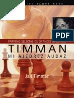 Timman. Mi Ajedrez Audaz - J. Timman
