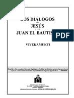 Vivekamukti - Los Diálogos con Jesús y Juan