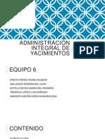 Presentación de Administración Integral de Yacimientos