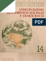 Proposiciones 14, Marginalidad Mov Sociales