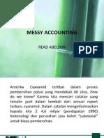 Messy Accounting