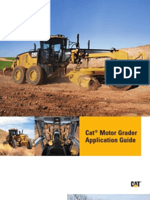 Caterpillar - Motor Grader Application Guide | Road | Plough