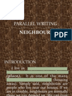 Parallel Writing Neighbours