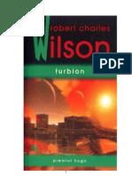 109287648 Turbion Robert Charles Wilson