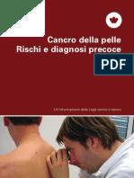 Cancro della pelle Rischi e diagnosi precoce