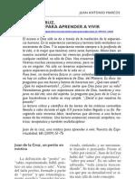San Juan de la Cruz, una mística para aprender a vivir, por Juan Antonio Marcos