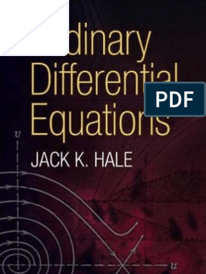 Hale, Ordinary Differential Equations, 1969 | Equations