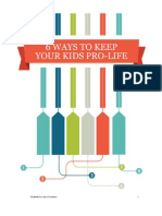 6 Ways to Keep Your Kids Pro Life