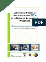 Estrategias Didácticas para el Uso de las TIC's en la Docencia Universitaria Presencial (Ágora)
