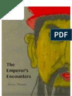 The Emperor's Encounters