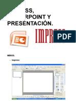 Impress, Power Point y Presentacion