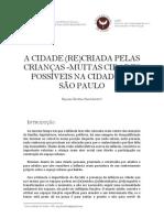 A CIDADE (RE)CRIADA PELAS CRIANÇAS -MUITAS CIDADES POSSÍVEIS NA CIDADE DE SÃO PAULO