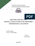 Adoptarea Euro de Catre Romania. Analiza Stadiului de Indeplinire a Criteriilor de La Maastricht