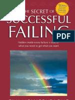 Secret of Successful Failing
