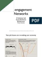 Re-Engagement Networks a Solutions Lab Scott Hutcheson Ed Morrison