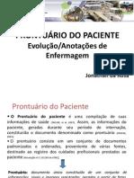 prontuário anotação-Evolução de Enfermagem