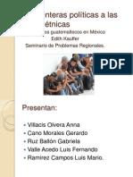 De las fronteras políticas a las fronteras étnicas