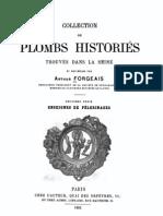 Collection de plombs historiés trouvés dans la Seine. Sér. 2