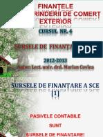 Cursul Nr. 4 - SURSELE DE FINANȚARE A SCE