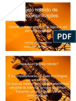 Projeto Híbrido de Telecomunicações - José Augusto Coeve Florino