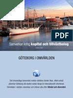Möjligheter för investeringar och riskkapital i Göteborg samt Västverige.