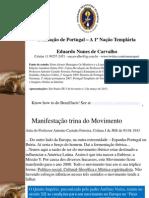EUBIOSE 2-mar-2013 Portugal a Primeira Nação Templaria