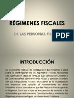 EXPOSICIÓN RÉGIMENES FISCALES DE PERSONAS FÍSICAS